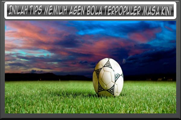 Tips dan ciri agen bola resmi sbobet yang bisa memberikan banyak keuntungn